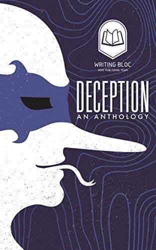 Writing Bloc - DECEPTION Anthology