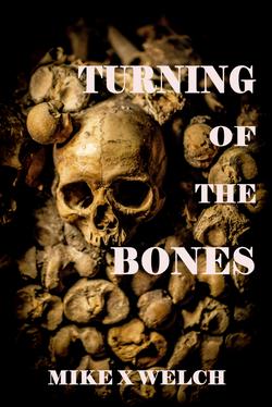 Turning of the Bones