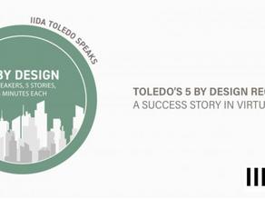 Toledo's 1st 5 by Design - A SUCCESS!
