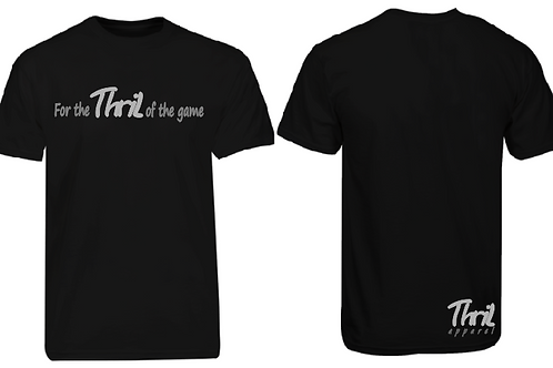 THRIL of the game tee