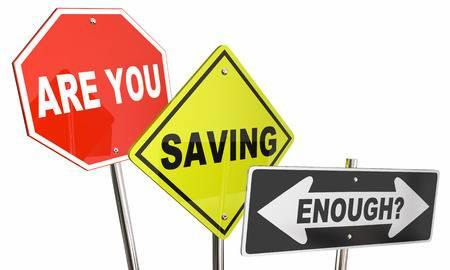 Are you. Saving. Enough?