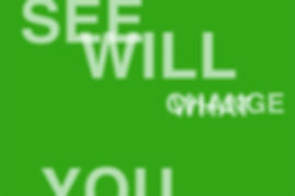 What You See Will Change, gallerywest, Toronto ON (2013)