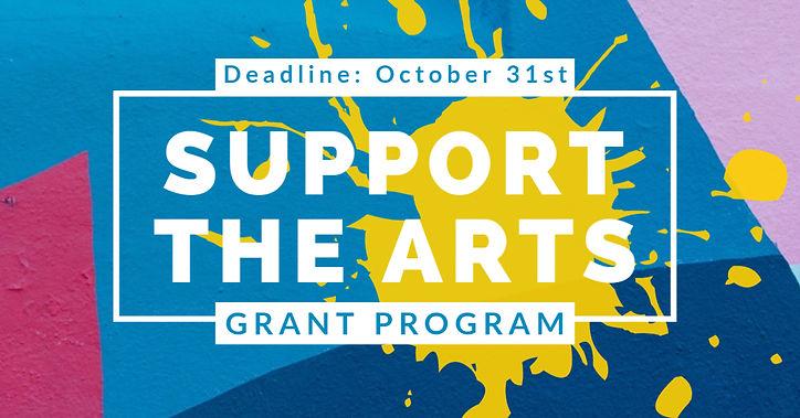 Support the Arts Grant - Deadline Octobe