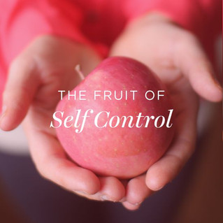 The Fruit of Self Control