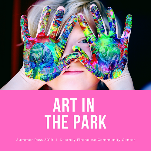 Summer Pass: Thursday, July 25: Art in the Park