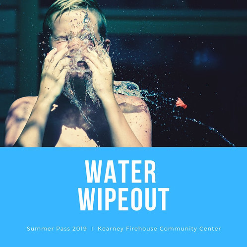 Summer Pass: Friday, July 26: Water Wipeout