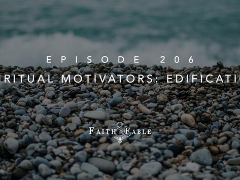 Spiritual Motivators: Edification