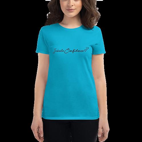 Inhale Confidence (black print) Women's short sleeve t-shirt