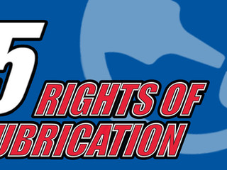 Lucas Oil's Five Rights of Lubrication