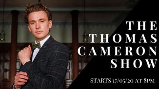 The Thomas Cameron Show