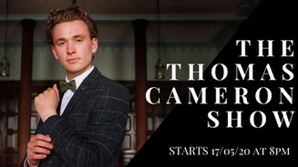 The Thomas Cameron Show