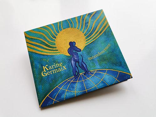 EP Incandescence le CD