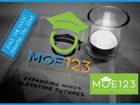 At Long Last: Save the Date for the Moe123 Scholarship Awards