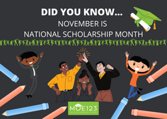 National Scholarship Month (and a Message from Moe123!)