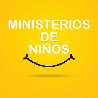 MINISTERIOS DE NINOS