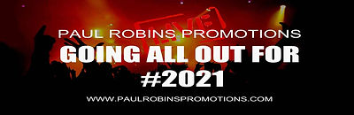 Paul robins Promotions LIVE. Going all Out for #2021.jpg