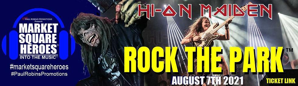 Hi-on Maiden return to Wrexham, Rock the Park August 7th 2021