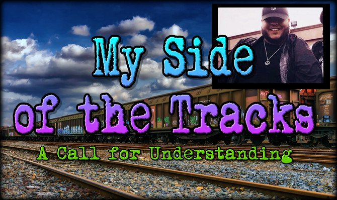 From My Side of the Tracks