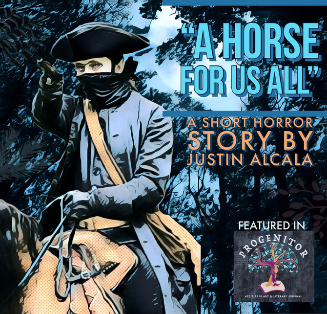 """The Progenitor, ACC's Award-winning Journal presents Justin Alcala's """"A Horse for Us All"""""""