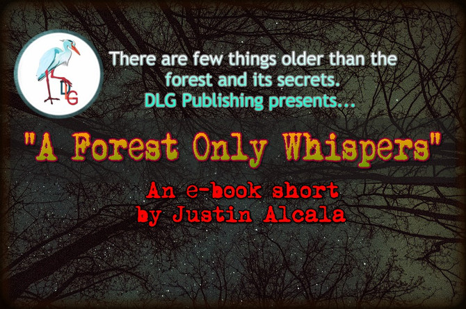 """A Forest Only Whispers"" Contracted by DLG Publishing"