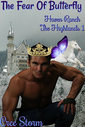 The Fear Of Butterfly [Haven Ranch The Highlands 1] by Cree Storm