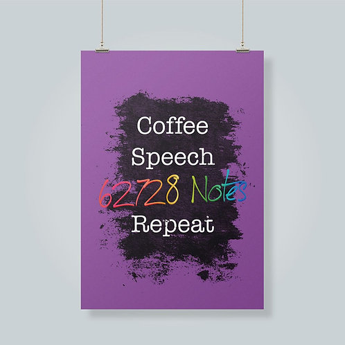 Coffee, Speech, Notes, Repeat!