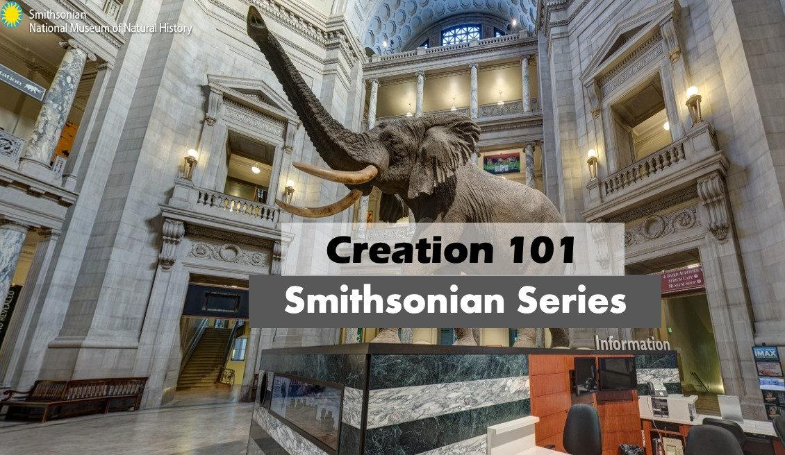 CREATION 101 SMITHSONIAN EDITION PART 1