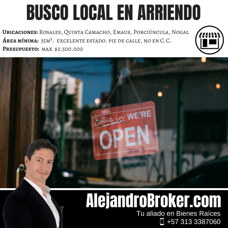 Busco en Arriendo Local 35mts – Chapinero Norte
