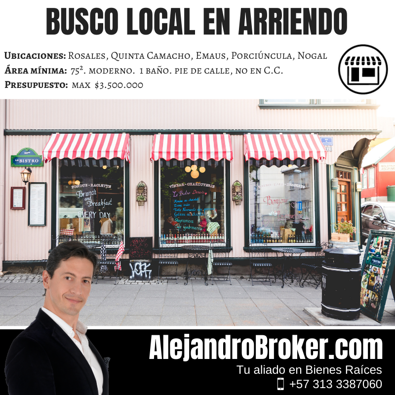 Busco en arriendo Local 75mts – Chapinero Norte