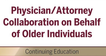 Physician/Attorney Collaboration on Behalf of Older Individuals