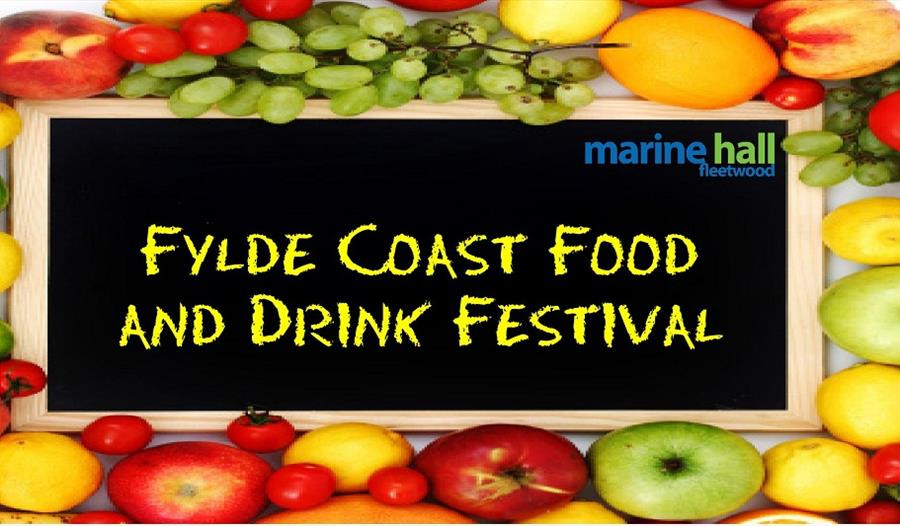 Fylde Food and Drink Festival Marine Hall Fleetwood 18th August 2019