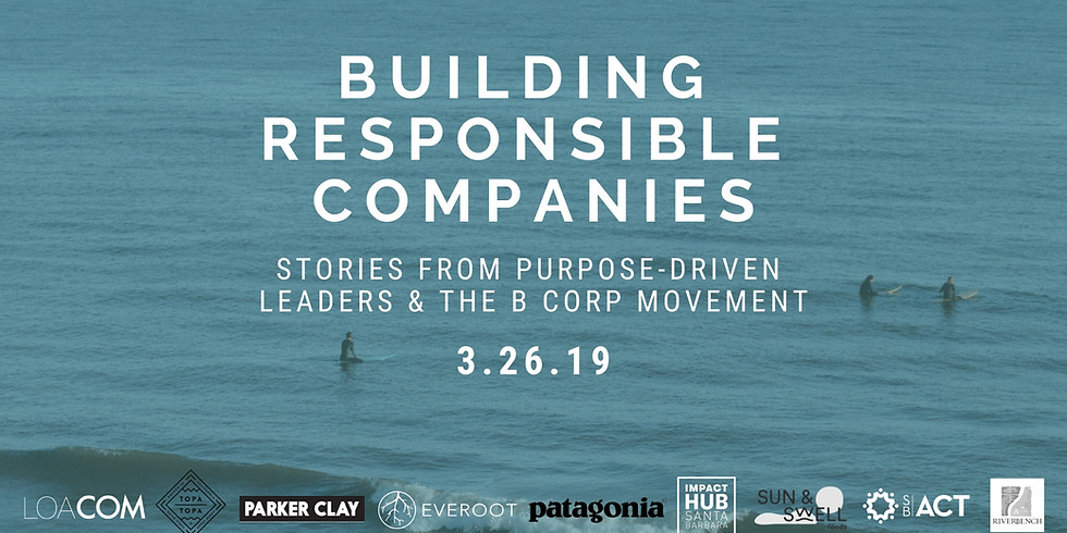 Building Responsible Companies: Stories from Purpose Driven Leaders & the B Corp Movement