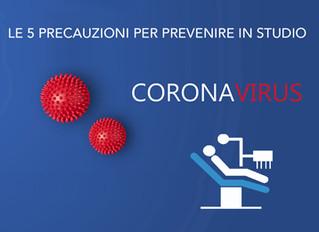 Coronavirus: le 5 precauzioni per prevenire il contagio nello studio odontoiatrico