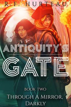 Antiquity's Gate: Through a Mirror, Darkly