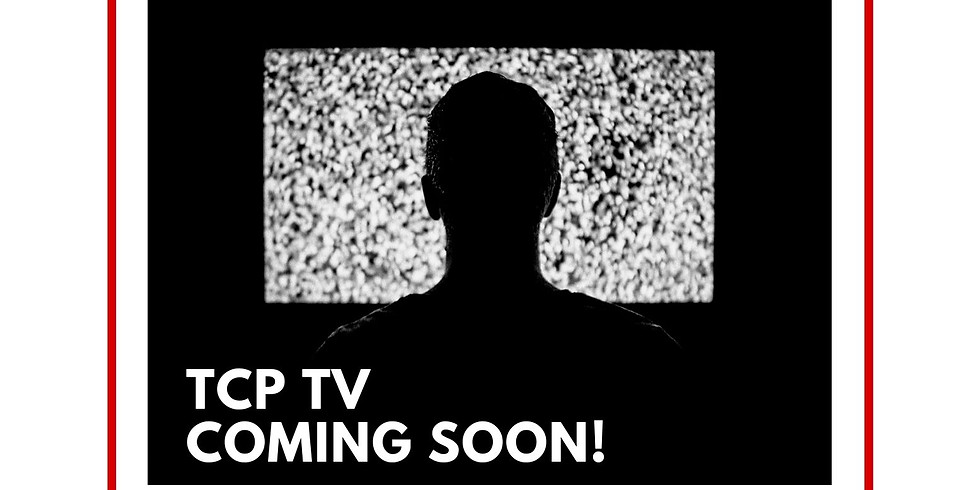 TCP TV- Submission for content