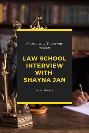 Shayna Jan's Law School Interview