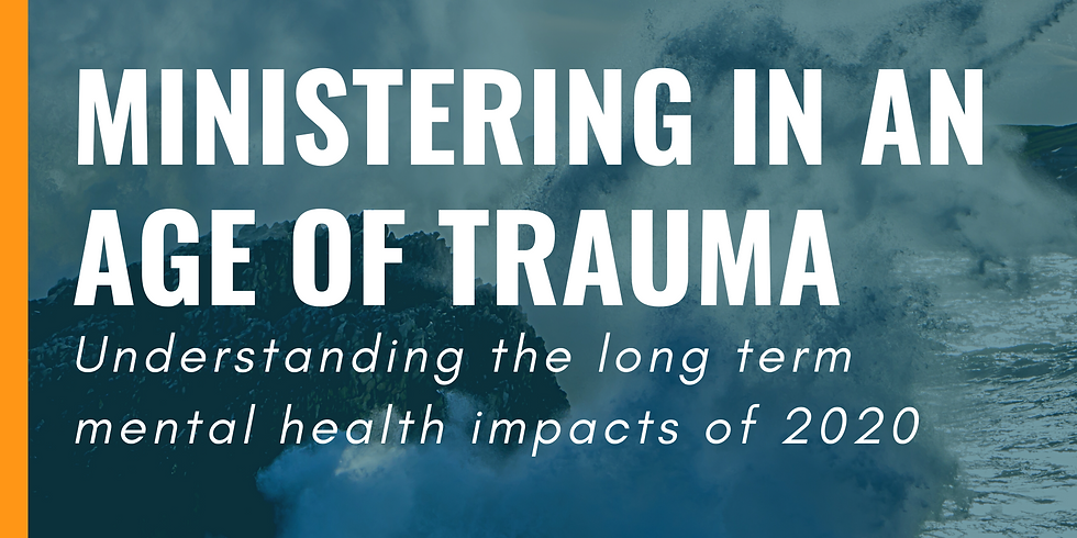 Ministering in an Age of Trauma Conference