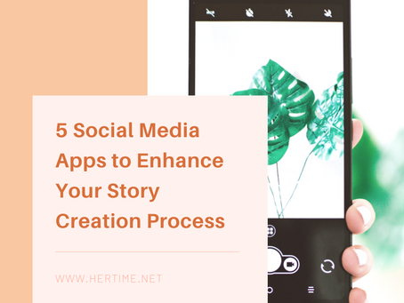 5 Social Media Apps to Enhance Your Story Creation Process
