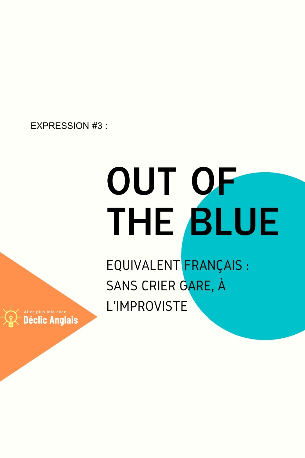 English expression out of the blue explained in French