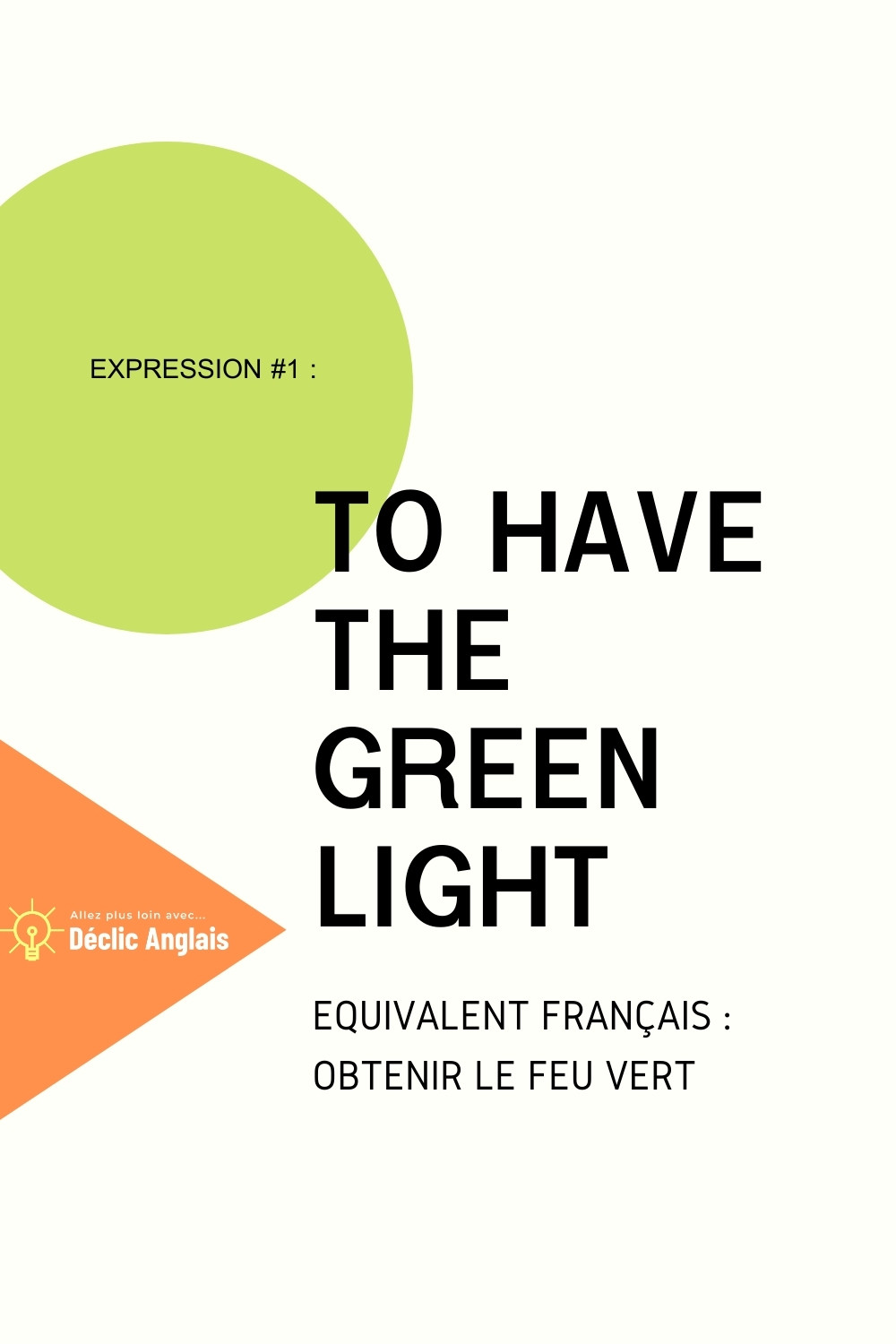 English-expression-to-have-the-green-light-explained-in-french