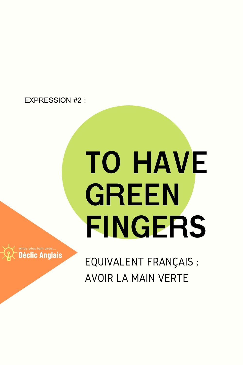 English-expression-to-have-green-fingers-explained-in-french
