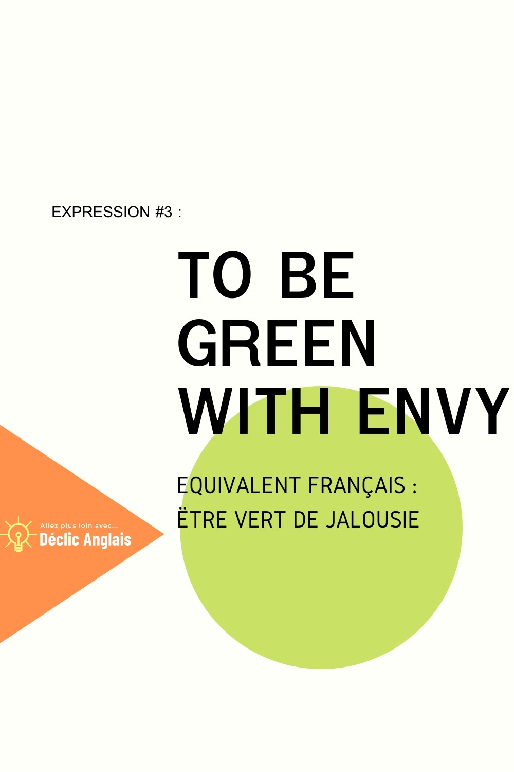 English-expression-to-be-green-with-envy-explained-in-french