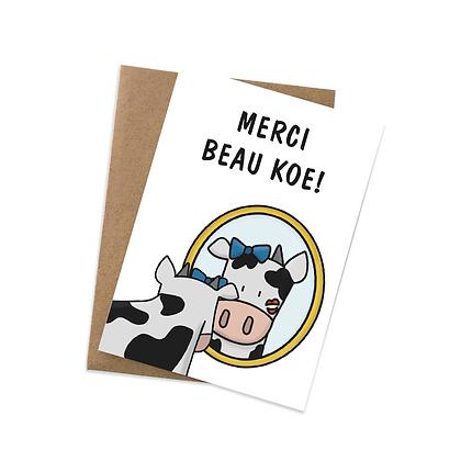 Merci beau koe - wenskaart