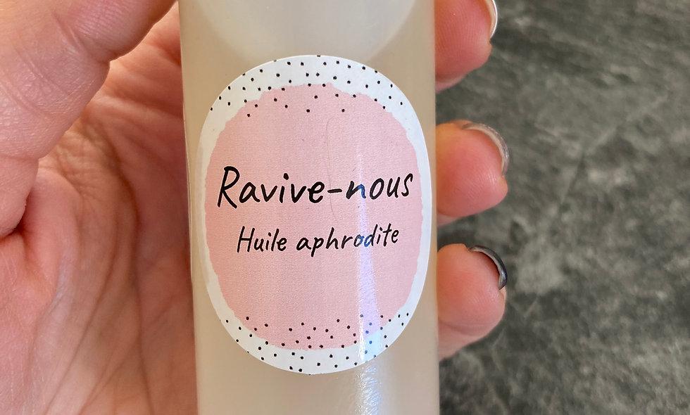 """""""Ravive-nous"""" huile aphrodite massage"""