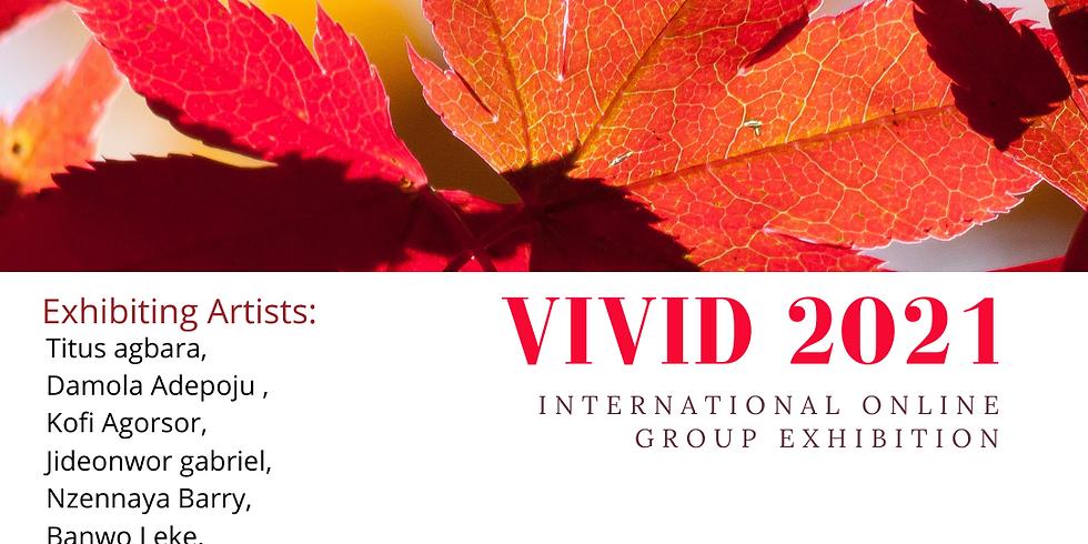 VIVID 2021 ONLINE INTERNATIONAL EXIHIBITION