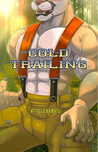 Cold Trailing, by F. Gibbs