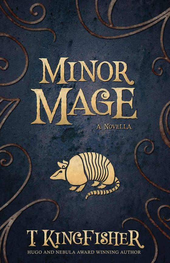 Minor Mage, by T. Kingfisher