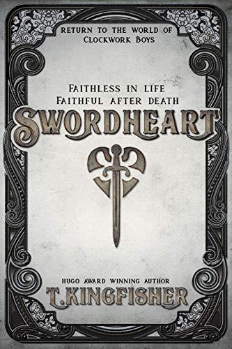 Swordheart, by T. Kingfisher