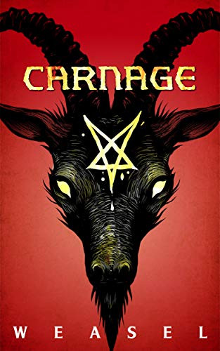 Carnage, by Weasel