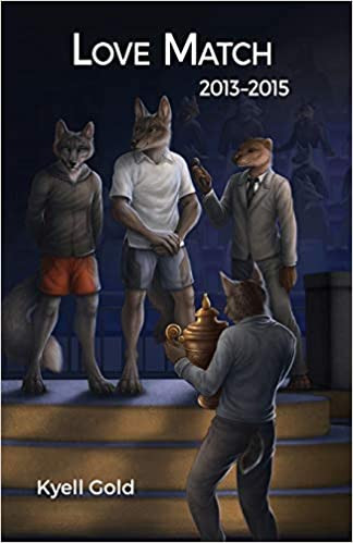Love Match - Book 3 (2013-2015), by Kyell Gold